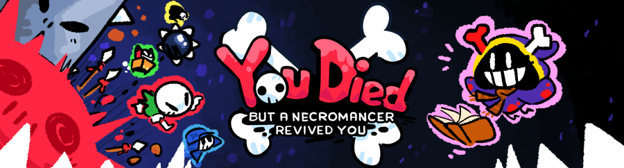 You Died but a Necromancer revived you